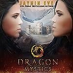 Dragon Mystics: Supernatural Prison, Book 2 | Jaymin Eve