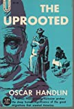 The Uprooted: The Epic Story of the Great Migrations That Made the American People (0448000237) by Handlin, Oscar