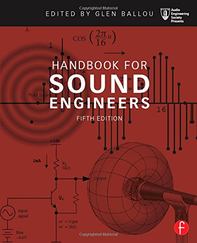 Handbook for Sound Engineers (Audio Engineering Society Presents) (Handbook For Sound Engineers compare prices)
