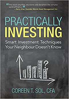 Practically Investing: Smart Investment Techniques Your Neighbour Doesn't Know