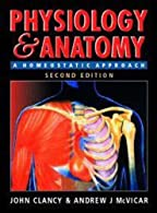 Physiology and Anatomy, d by Clancy