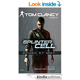 Splinter Cell �chec et mat (French Edition)