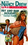 Hit and Run Holiday (Nancy Drew Files)