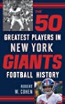 The 50 Greatest Players in New York G...