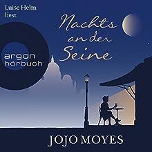 Nachts an der Seine Hörbuch von Jojo Moyes Gesprochen von: Luise Helm