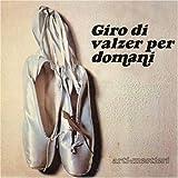 Giro Di Valzer Per Domani