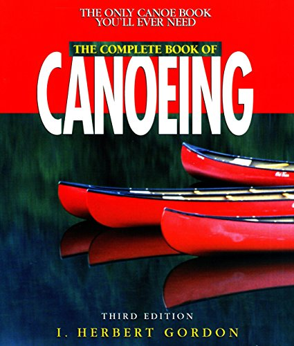 Complete Book Of Canoeing (Canoeing How-To) front-786736