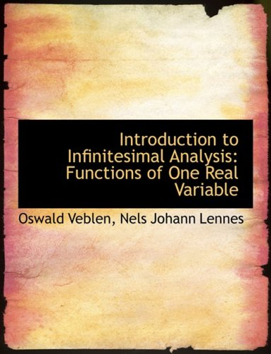 Introduction to Infinitesimal Analysis: Functions of One Real Variable