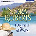 Tonight and Always Audiobook by Nora Roberts Narrated by Amy McFadden