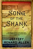Song of the Shank: A Novel