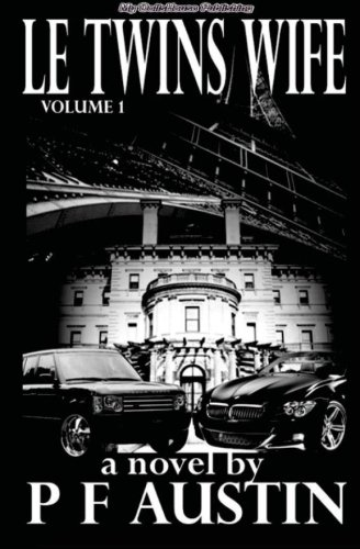 Book: Le Twins Wife Volume 1 by PF Austin