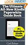 The Ultimate All-New Kindle Paperwhit...