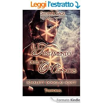Scarlett Douglas Scott - Savanne Saga Vol. 2 - Il testamento degli O'Connors (2015)