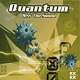 Kiss the Sound by Quantum