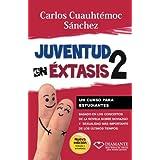 JUVENTUD EN EXTASIS 2 (Spanish Edition)