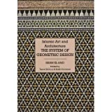 img - for Islamic Art and Architecture: The System of Geometric Design [Hardcover] [2008] 1st Ed. Issam El-Said book / textbook / text book