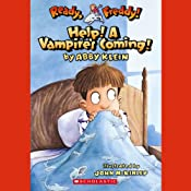 Ready, Freddy: Help! A Vampire's Coming! | [Abby Klein]