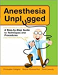 Anesthesia Unplugged: A Step-by-step...