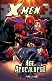 img - for X-Men: Age of Apocalypse Prelude book / textbook / text book