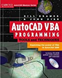 img - for AutoCAD VBA Programming Tools and Techniques : Exploiting the Power of VBA in AutoCAD 2000 by Gibb, John, Kramer, Bill (1999) Paperback book / textbook / text book