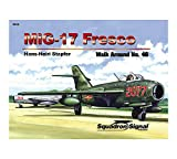 Image of MiG-17 Fresco - Walk Around No. 46