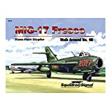 MiG-17 Fresco - Walk Around No. 46 ~ Hans-Heiri Stapfer