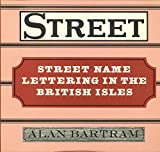 Street name lettering in the British Isles (0823049302) by Bartram, Alan