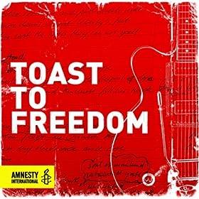 Toast to Freedom (Radio Edit)