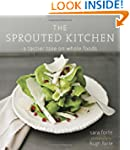 The Sprouted Kitchen: A Tastier Take...