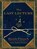 img - for The Last Lecture (Thorndike Nonfiction) book / textbook / text book