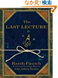The Last Lecture (Thorndike Press Large Print Nonfiction Series)