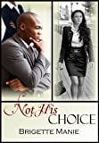 Not His Choice (Five Brothers Book 4)