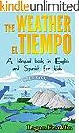 THE WEATHER - EL TIEMPO: A bilingual...