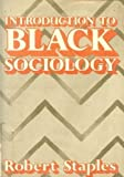 img - for Introduction to Black Sociology book / textbook / text book