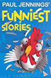 Paul Jennings' Funniest Stories (Uncollected)