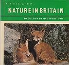 Nature in Britain: 50 Coloured Illustrations…