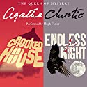 'Crooked House' & 'Endless Night' Audiobook by Agatha Christie Narrated by Hugh Fraser