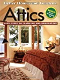 Attics: Your Guide to Planning and Remodeling