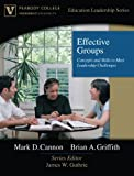 img - for Effective Groups: Concepts and Skills to Meet Leadership Challenges (Peabody College Education Leadership Series) book / textbook / text book