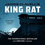 King Rat: The Epic Novel of War and Survival | James Clavell