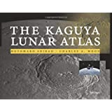 The Kaguya Lunar Atlas: The Moon in High Resolution ~ Motomaro Shirao