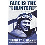 Fate is the Hunterby Ernest K. Gann