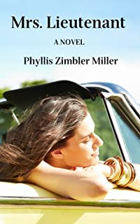 (FREE on 7/9) Mrs. Lieutenant: A Women's Friendship Novel by Phyllis Zimbler Miller - http://eBooksHabit.com