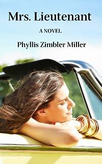 (FREE on 7/9) Mrs. Lieutenant: A Women's Friendship Novel by Phyllis Zimbler Miller - http://eBooksHabit.com