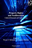 img - for Property Rights and Neoliberalism (Law, Property and Society) book / textbook / text book