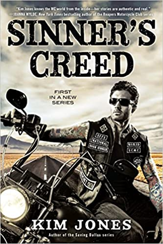 Sinner's Creed (Sinner's Creed MC, #1) by Kim Jones