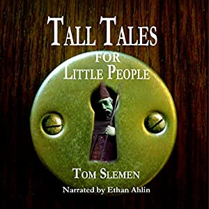 Tall Tales for Little People Audiobook