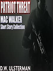 PATRIOT THREAT: A Mac Walker Military Sniper Elite Short Story Collection