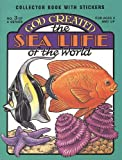 God Created the Sea Life of the World [With Stickers] (0890511519) by Snellenberger, Earl
