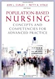 img - for Population-Based Nursing: Concepts and Competencies for Advanced Practice book / textbook / text book